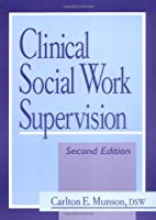 Clinical Social Work Supervision: Second…