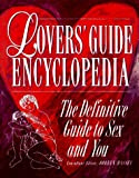 Massey, Doreen E.: The Lovers' Guide Encyclopedia: The Definitive Guide to Sex and You