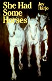 Harjo, Joy: She Had Some Horses