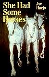 Harjo, Joy: She Had Some Horses
