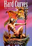 Suckling, Nigel: Hard Curves: The Fantasy Art of Julie Bell