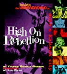 High on Rebellion: Inside the Underground at…