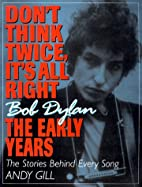 Don't Think Twice, It's All Right -- Bob…