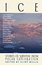 Ice: Stories of Survival from Polar…