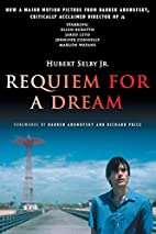 Requiem for a Dream: A Novel by Hubert Selby…