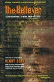 Bean, Henry: The Believer: Confronting Jewish Self-Hatred
