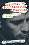 Weinreich, Regina: Kerouac's Spontaneous Poetics: A Study of the Fiction