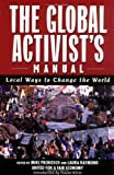 United for a Fair Economy: The Global Activists' Manual: Local Ways to Change the World