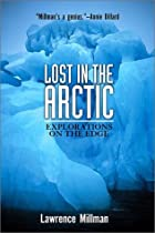 Lost in the Arctic: Explorations on the Edge…