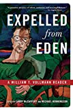 Vollmann, William T.: Expelled from Eden