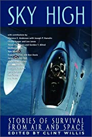 Sky High: Stories of Survival from Air to…