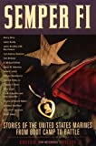 Willis, Clint: Semper Fi: Stories of the United States Marines from Boot Camp to Battle