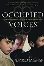 Occupied Voices: Stories of Everyday Life…