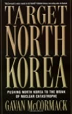 Target North Korea: Pushing North Korea to…