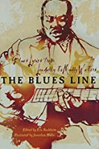 The Blues Line: Blues Lyrics from Leadbelly…