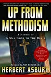 Asbury, Herbert: Up from Methodism: A Memoir of a Man Gone to the Devil