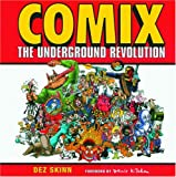 Skinn, Dez: Comix: The Underground Revolution