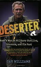 Deserter: Bush's War on Military Families,…
