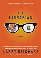 The Librarian: A Novel by Larry Beinhart