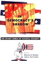 In Democracy's Shadow: The Secret World of…