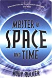 Rucker, Rudy: Master Of Space And Time