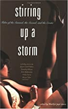 Stirring Up a Storm: Tales of the Sensual,…