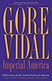 Vidal, Gore: Imperial America: Reflections on the United States of Amnesia