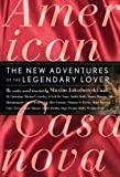 Jakubowski, Maxim: American Casanova: The New Adventures of the Legendary Lover