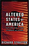 Stratton, Richard: Altered States of America: Outlaws and Icons, Hitmakers and Hitmen (Nation Books)