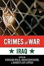 Crimes of War: Iraq by Richard Falk