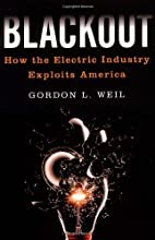 Blackout: How the Electric Industry Exploits…