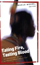 Eating Fire, Tasting Blood: An Anthology of…