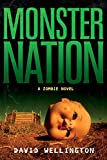 Wellington, David: Monster Nation: A Zombie Novel