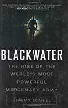 Blackwater : the rise of the world's…