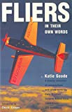 Goode, Katie: Fliers in Their Own Words: In Their Own Words