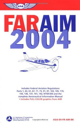far-aim-2004-federal-aviation-regulations-aeronautical-information-manual-far-series