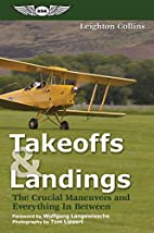 Takeoffs and Landings: The Crucial Maneuvers…