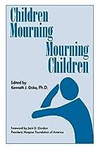 Children Mourning, Mourning Children by…