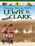 Barbara Fifer: Going Along with Lewis & Clark