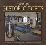 Fifer, Barbara: Wyoming's Historic Forts
