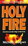 Brown, Michael L.: From Holy Laughter to Holy Fire: America on the Edge of Revival