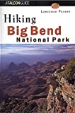Parent, Laurence: A Falcon Guide Hiking Big Bend National Park