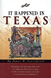James A. Crutchfield: It Happened in Texas (It Happened In Series)