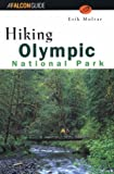 Molvar, Erik: The Trail Guide to Olympic National Park