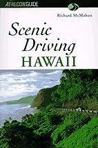 Scenic Driving Hawaii by Richard McMahon