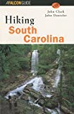 Dantzler, John: Hiking South Carolina
