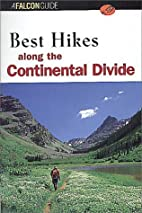 Best Hikes along the Continental Divide by…