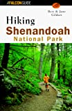 Gildart, Robert C.: A Falcon Guide Hiking Shenandoah National Park