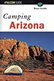 Grubbs, Bruce: A Falcon Guide Camping Arizona