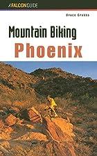 Mountain Biking Phoenix by Bruce Grubbs